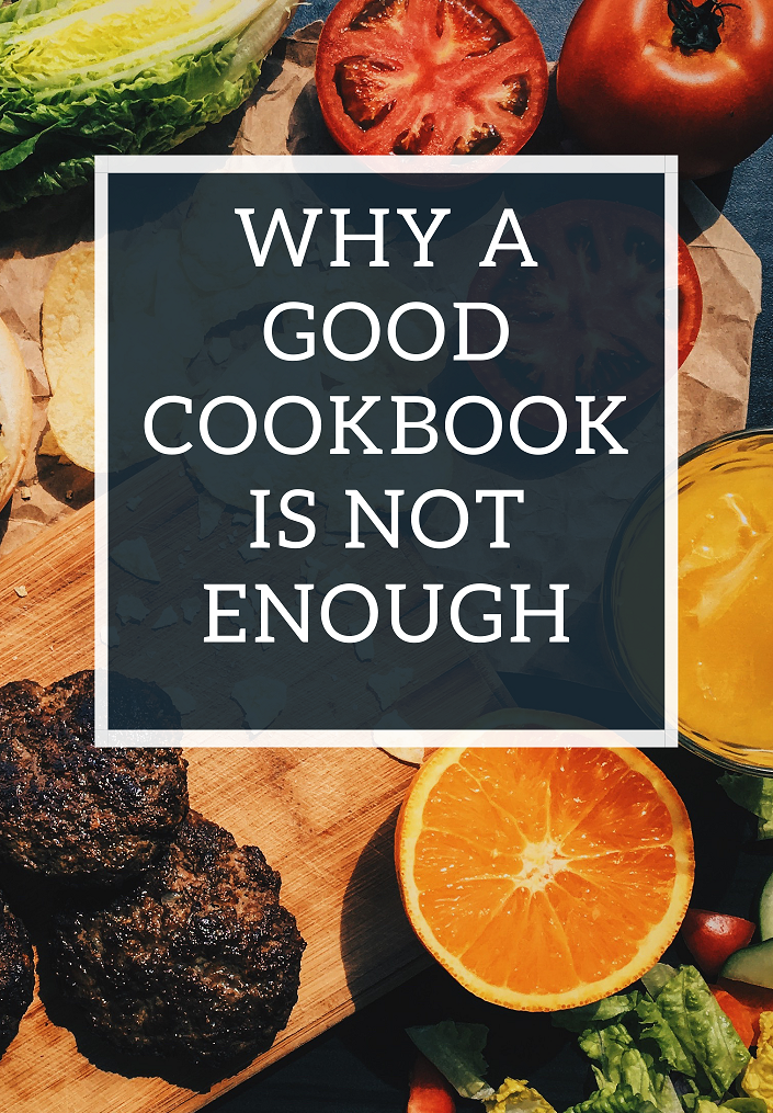 Why a good cookbook is just not enough